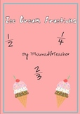 Fractions - Using Ice Cream