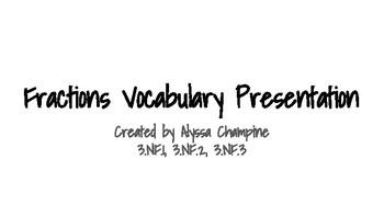 Fractions Vocabulary Presentation