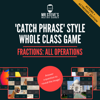 Fractions Whole Class Game All Operations + simplifying:  Actors and Actresses