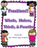 Fractions - Whole, Halves, Thirds, Fourths