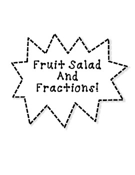 Fractions With Fruit Salad