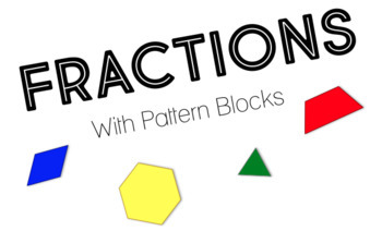 Fractions With Pattern Blocks