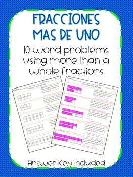 Fractions Word Problems More than a whole in Spanish