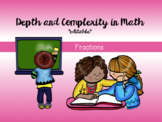 Fractions Word Problems *EDITABLE* - Depth and Complexity