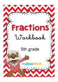 Math Workbook - Fractions - 5th Grade