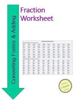 Fractions Worksheet Converting Mixed to Proper and Adding unlike denominators