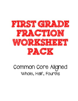 Fractions Worksheet Pack for First Graders