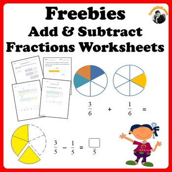 Fractions Worksheets Freebie Add, Subtract and Solve Word Problems