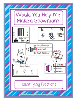Fractions: Would You Help Me Make A Snowman?