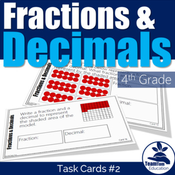 Fractions and Decimals Task Cards #2 4th Grade