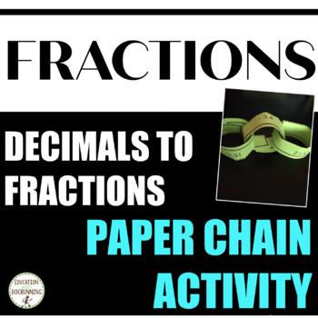 Convert between Decimals and Fractions Paper Chain Activity