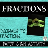 Converting Fractions Decimals Activity Paper Chain