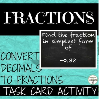 Fractions and Decimals - Convert Fractions and Decimals Task Card Activity