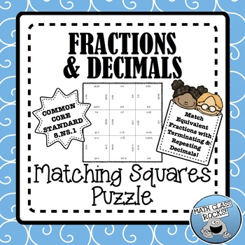 FRACTIONS AND DECIMALS - MATCHING SQUARES PUZZLE!