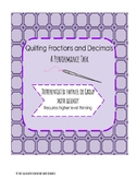Fractions and Decimals Quilting Performance Task