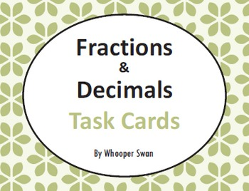 Fractions and Decimals Task Cards