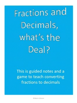 Fractions and Decimals conversion, notes and worksheets