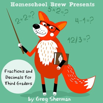 Fractions and Decimals for Third Graders