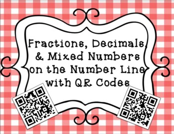 Fractions and Decimals on the Number Line File Folder Game with QR Codes
