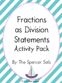 Fractions and Division Statements Activity Pack