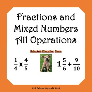 Fractions and Mixed Numbers All Operations Word Problems (2 worksheets)