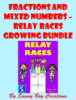 Fractions and Mixed Numbers - Relay Races Growing Bundle