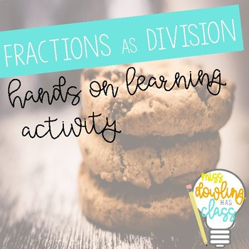 Fractions as Division--Common Core Aligned!