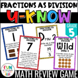 Fractions as Division Game: U-Know | Review Game {5th Grade 5.NF.3}