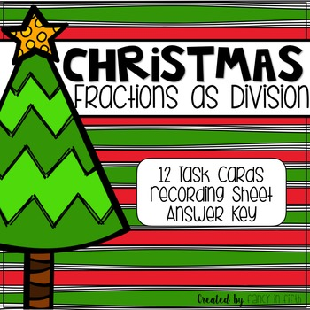 Fractions as Division Christmas Themed