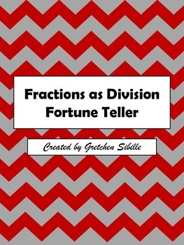Fractions as Division Fortune Teller
