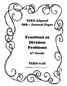 Fractions as Division Problems INB TEKS 6.2E