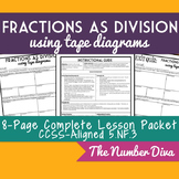Fractions as Division: Tape Diagrams, 8-Page Practice Packet + Quiz, 5.NF.B.3