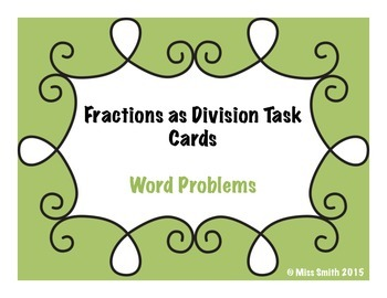 Fractions as Division Task Cards