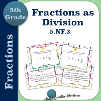 5.NF.3 Fractions as Division Task Cards