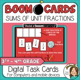 Fractions as a Sum of Unit Fractions Boom Cards Distance Learning