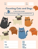 Fractions by Counting Cats & Dogs Class Activity Worksheet