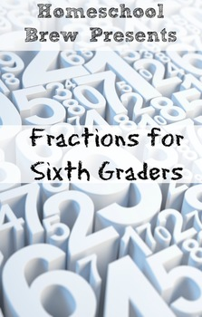 Fractions for Sixth Graders