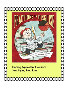 Fractions in Disguise-Simplifying Fractions,Finding Equivalent Fractions