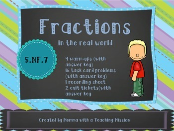 Fractions in the Real World 5.NF.7 Word Problems