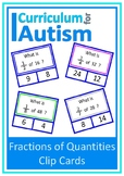 Fractions of Numbers Clip Cards Autism Independent Task