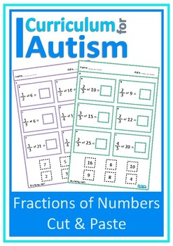 Fractions of Numbers Cut & Paste, Autism , Special Education, Math Centers