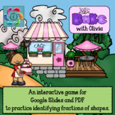 Fractions of Shapes Interactive Game-Google/PDF Let's Bake with Olivia