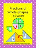 Fractions of Whole Shapes for Juniors