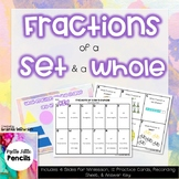 Fractions of a Set and Whole