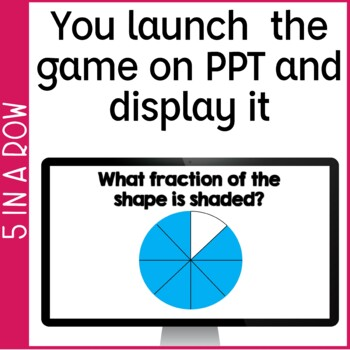 Fractions of a Shape 5 in a Row: No Prep Game & Powerpoint