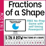Fractions of a Shape Game: 5 in a Row No-Prep Game