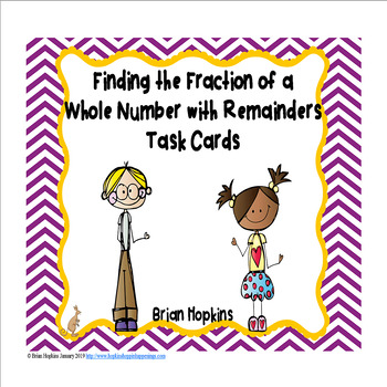 Fractions of a Whole Number with Remainders Task Cards