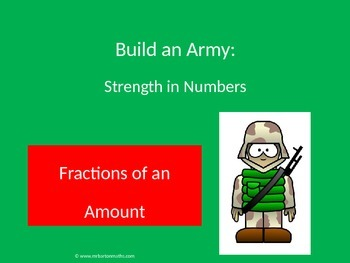 Fractions of an Amount Activity: Build an Army