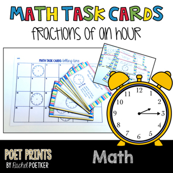 Fractions of an Hour Task Cards, Math Center