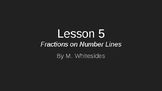 Fractions on Number Lines - Lesson 5